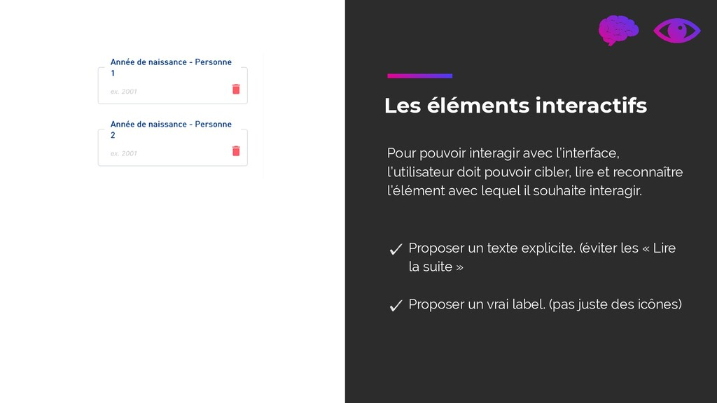 Les éléments interactifs Pour pouvoir interagir...