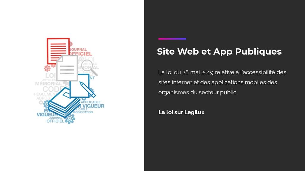 Site Web et App Publiques La loi du 28 mai 2019...
