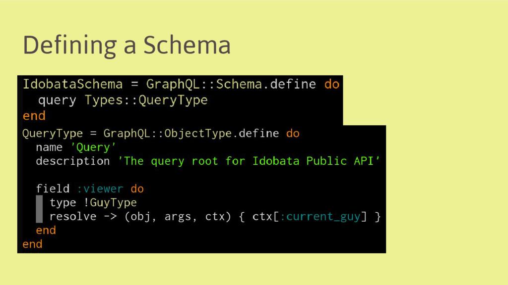 Defining a Schema