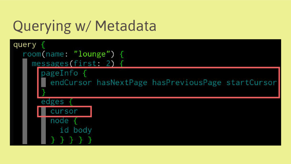 Querying w/ Metadata