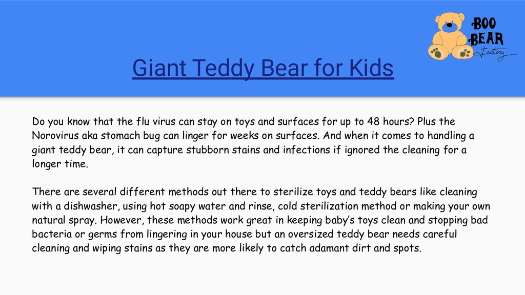 Giant Teddy Bear for Kids Do you know that the ...