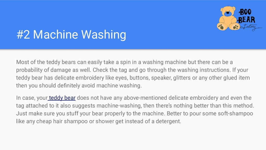 #2 Machine Washing Most of the teddy bears can ...