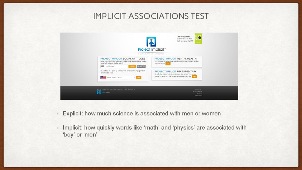 IMPLICIT ASSOCIATIONS TEST • Explicit: how much...