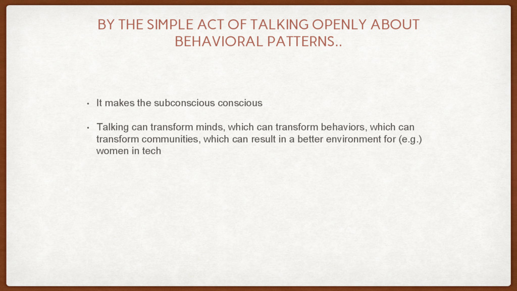 BY THE SIMPLE ACT OF TALKING OPENLY ABOUT BEHAV...