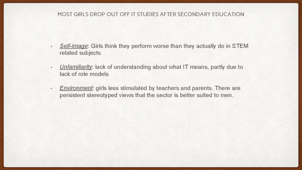 MOST GIRLS DROP OUT OFF IT STUDIES AFTER SECOND...