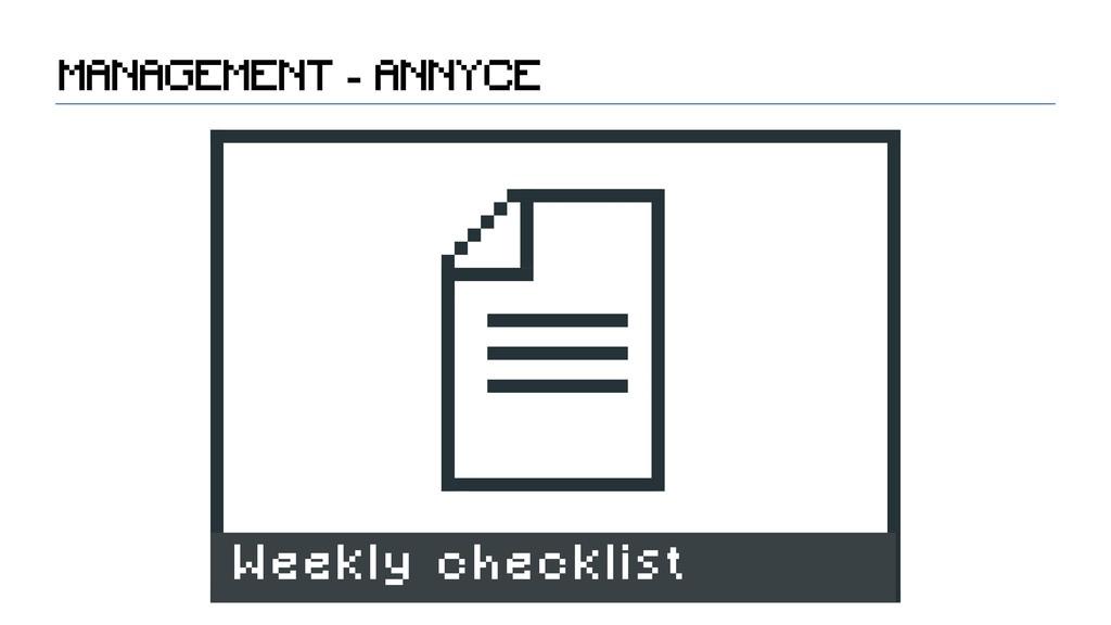 MANAGEMENT - ANNYCE Weekly checklist