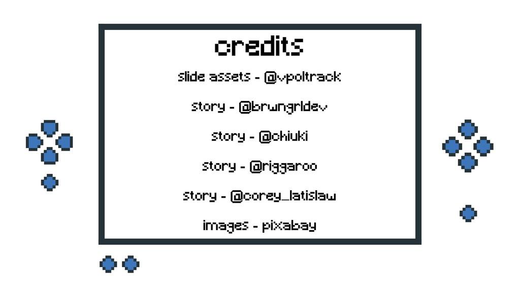 slide assets - @vpoltrack story - @brwngrldev...