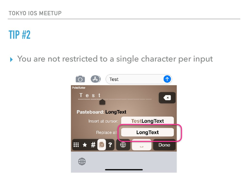 TOKYO IOS MEETUP TIP #2 ▸ You are not restricte...
