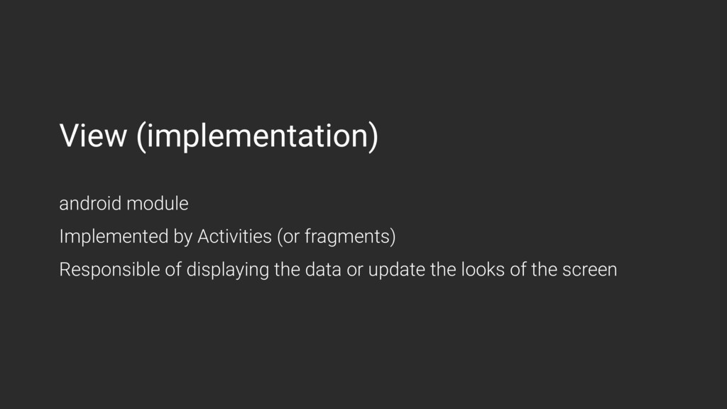 View (implementation) android module Implement...