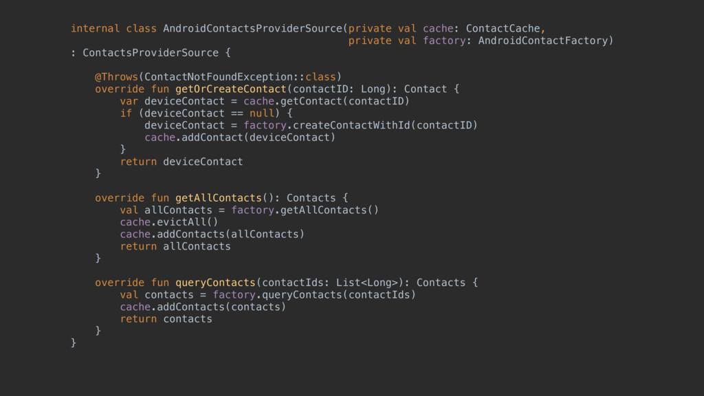 internal class AndroidContactsProviderSource(pr...