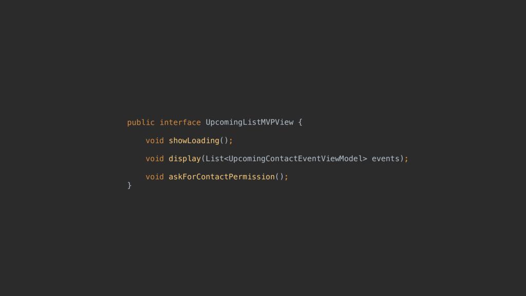 public interface {  void showLoading();  vo...