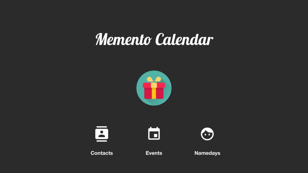 Memento Calendar Contacts Events Namedays