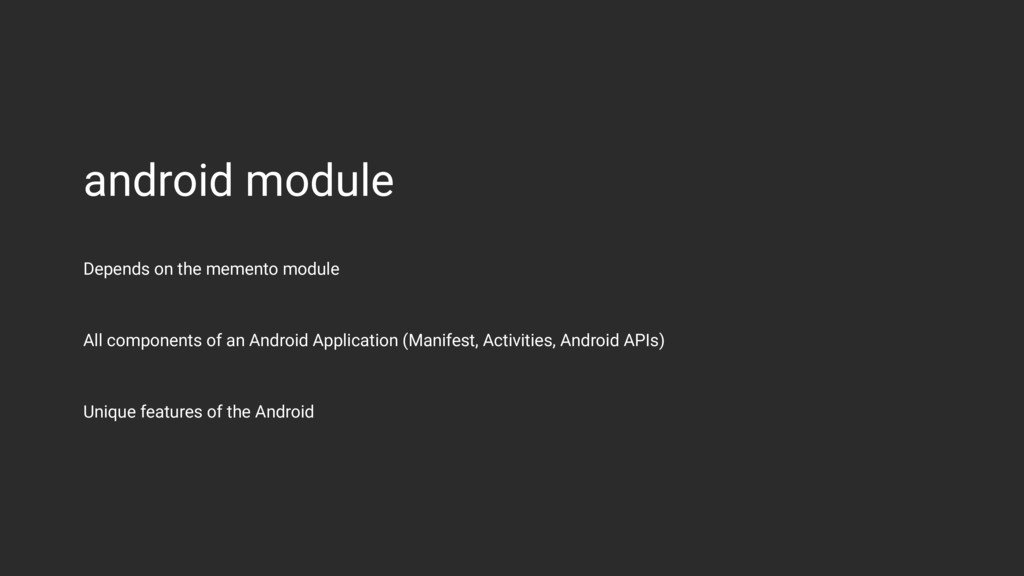 android module All components of an Android App...