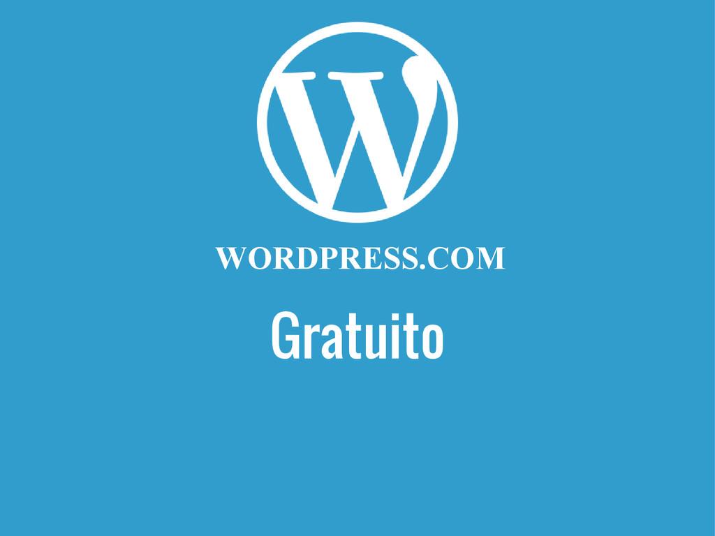 Gratuito WORDPRESS.COM