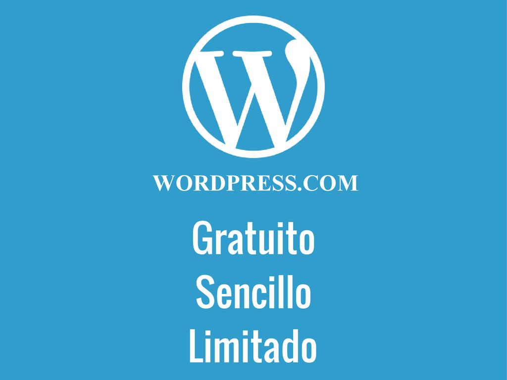 Gratuito WORDPRESS.COM Sencillo Limitado