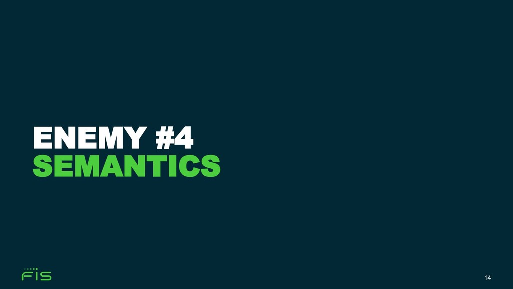 14 ENEMY #4 SEMANTICS