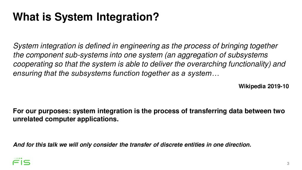 What is System Integration? 3 System integratio...