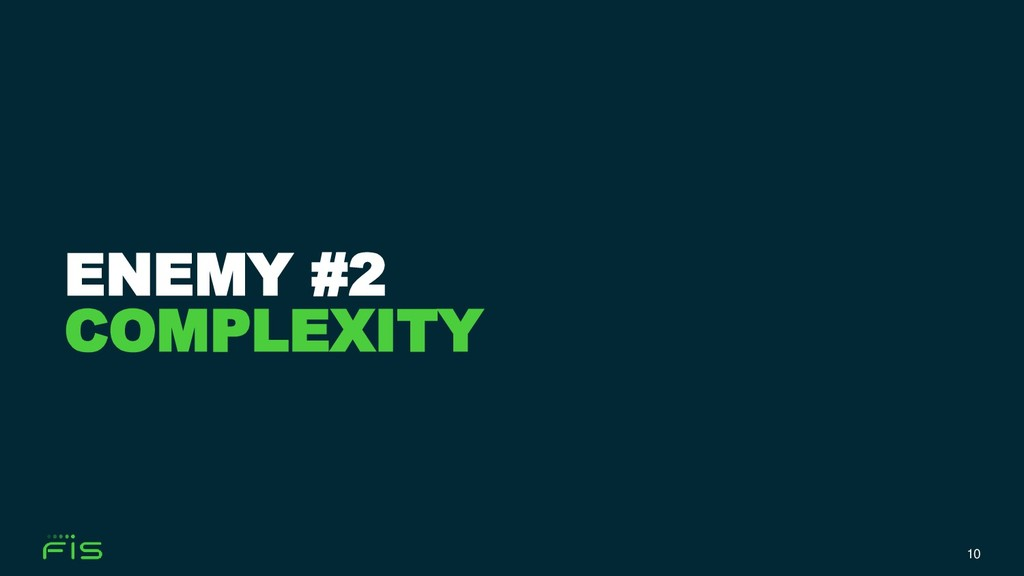 10 ENEMY #2 COMPLEXITY