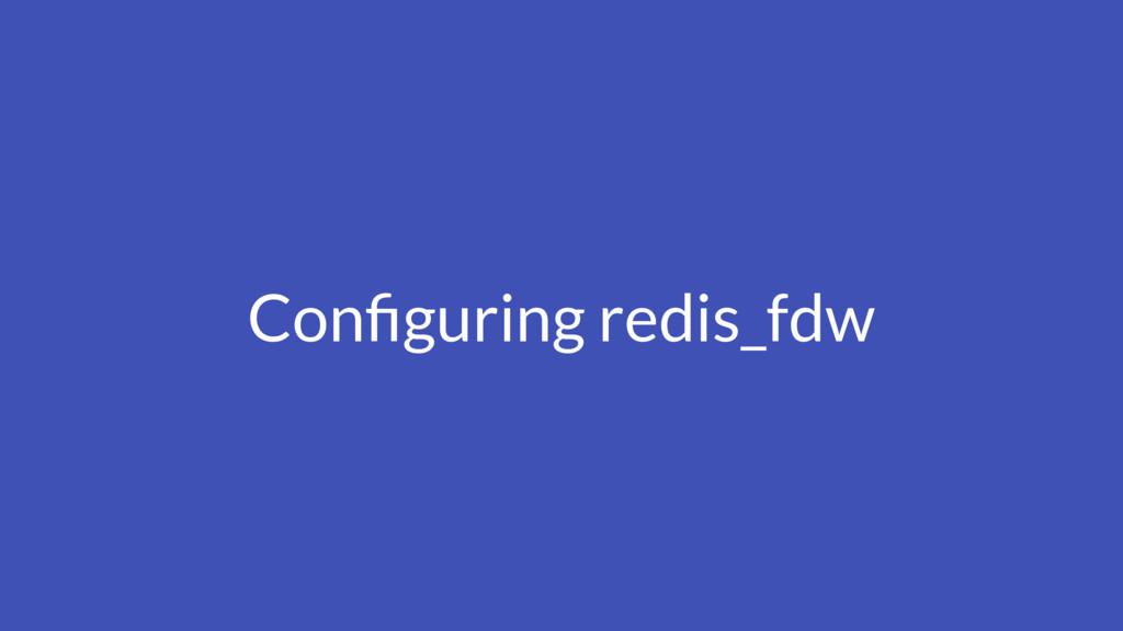 Configuring redis_fdw