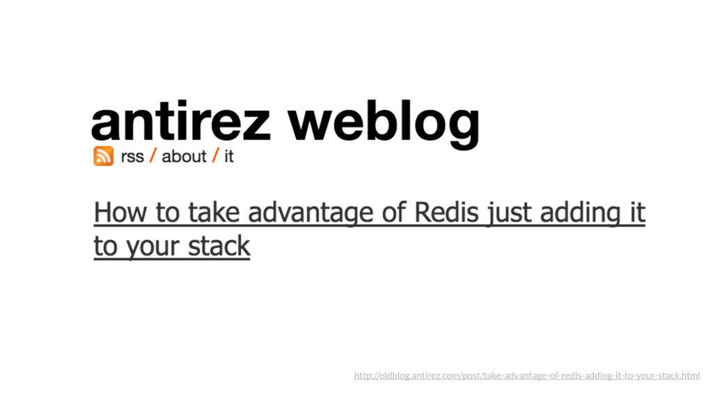 http://oldblog.antirez.com/post/take-advantage-...