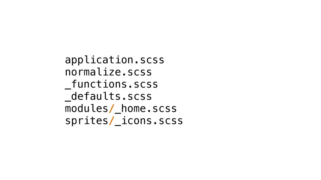 application.scss normalize.scss _functions.scss...