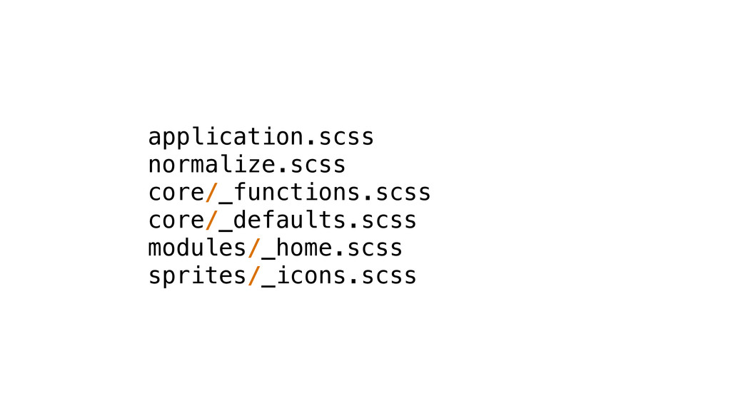 application.scss normalize.scss core/_functions...