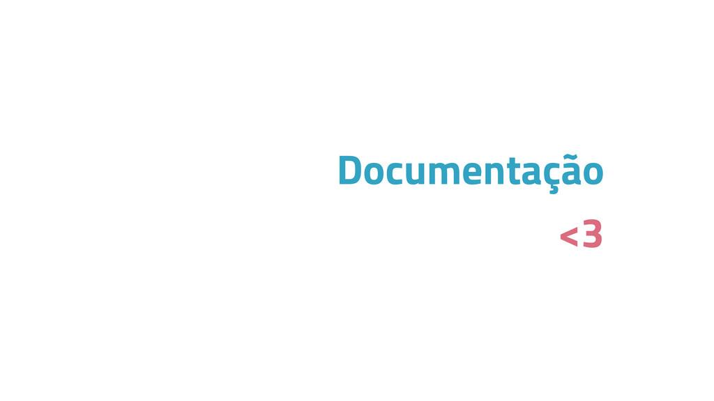 Documentação <3