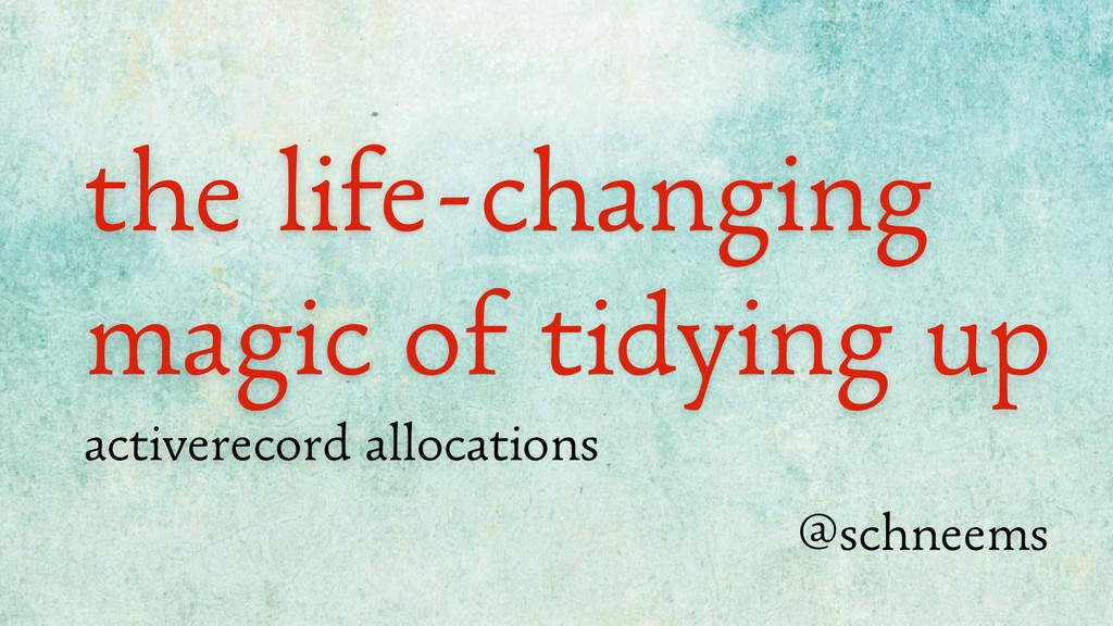 the life-changing magic of tidying up activerec...