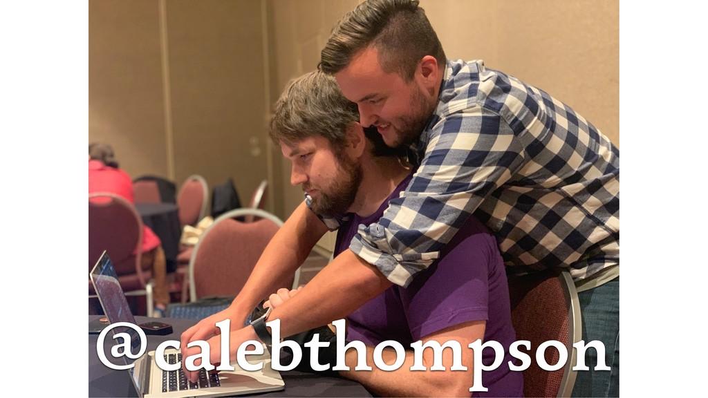 @calebthompson