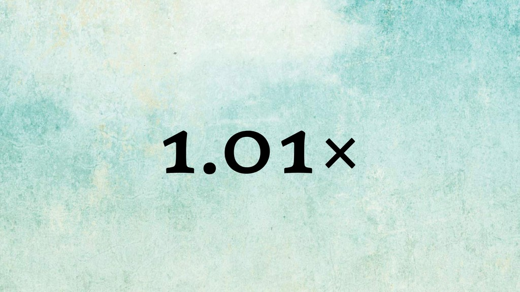 1.01×