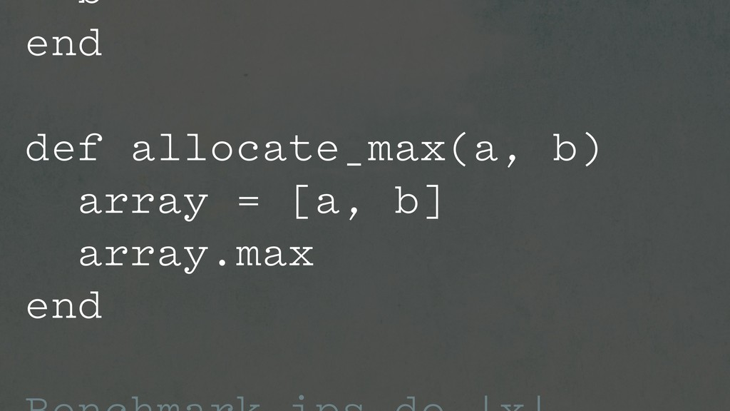 b end def allocate_max(a, b) array = [a, b] arr...