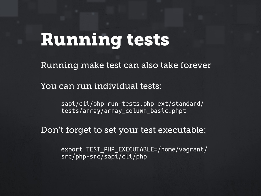 Running tests Running make test can also take f...
