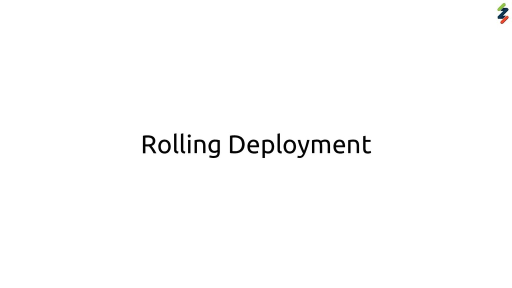 Rolling Deployment