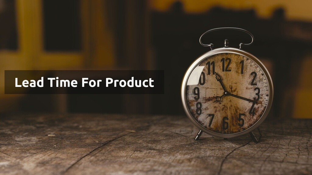 Lead Time For Product