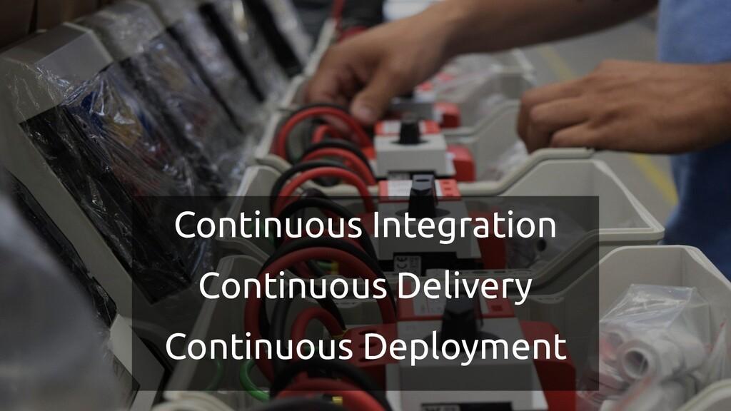 Continuous Integration Continuous Delivery Cont...