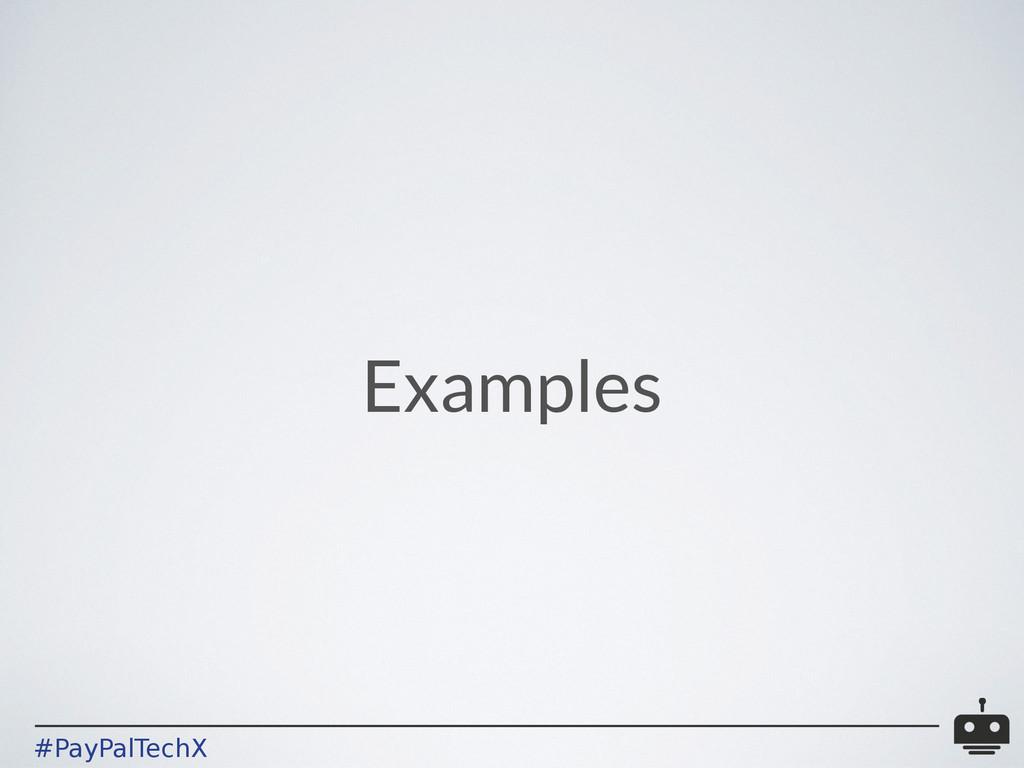 #PayPalTechX Examples