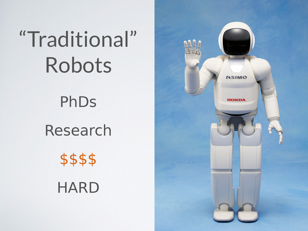 """Traditional"" Robots PhDs Research $$$$ HARD"