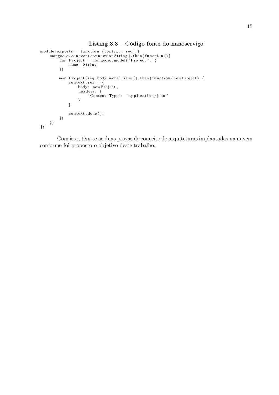 15 Listing 3.3 – Código fonte do nanoserviço mo...