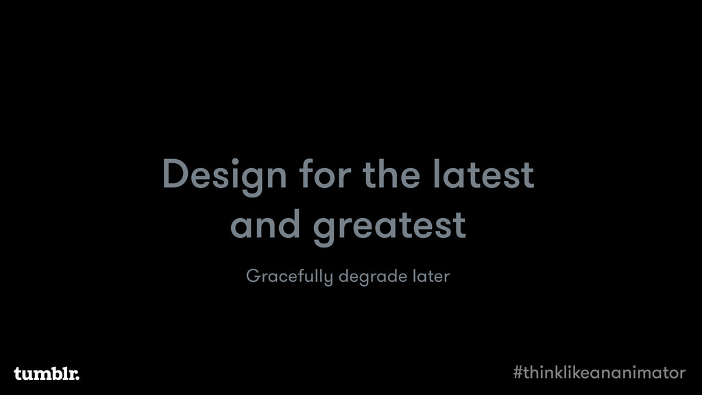 Design for the latest and greatest Gracefully d...