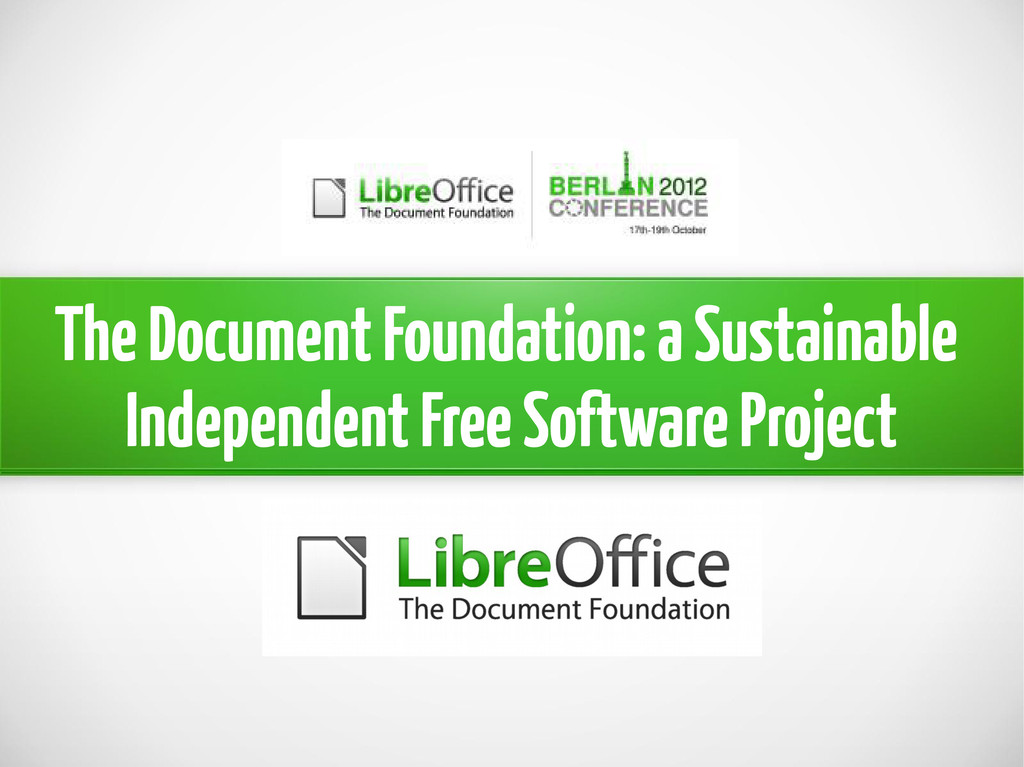 The Document Foundation: a Sustainable Independ...