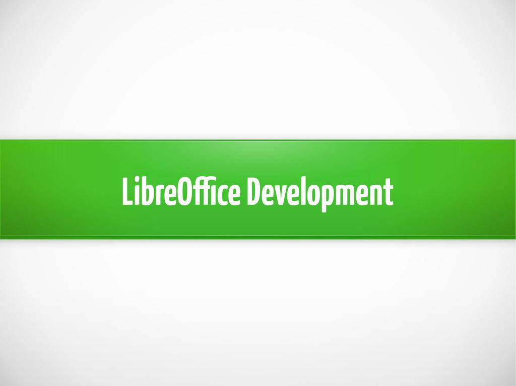LibreOffice Development