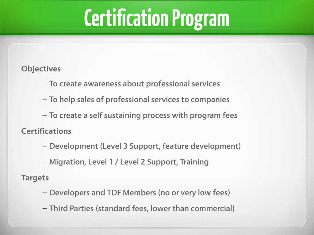 Certification Program Objectives – To create aw...