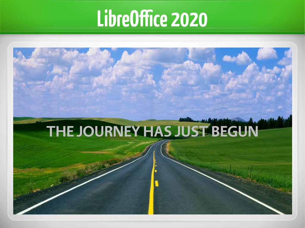 LibreOffice 2020 THE JOURNEY HAS JUST BEGUN
