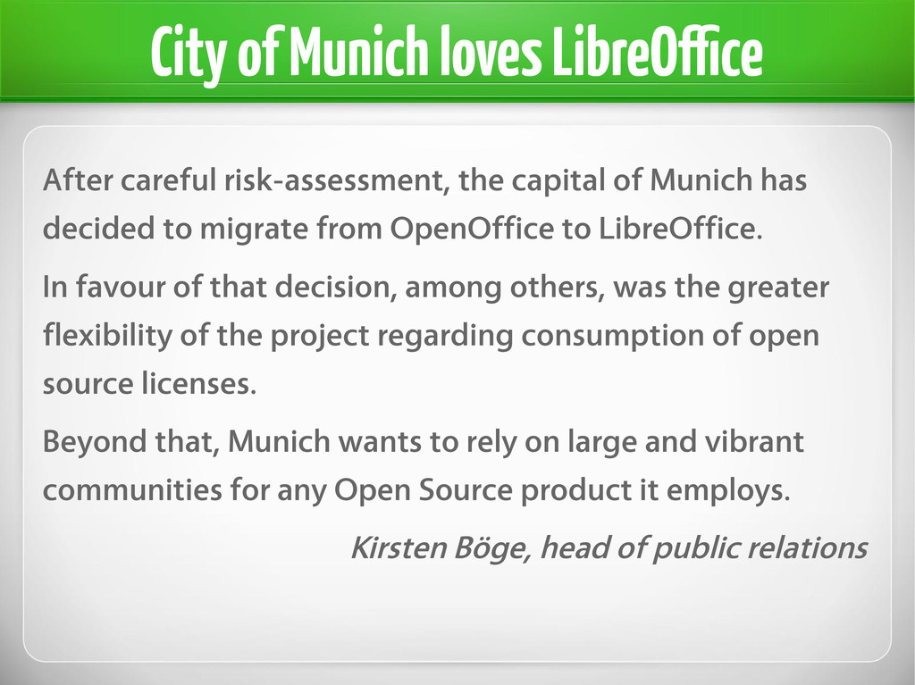 City of Munich loves LibreOffice After careful ...