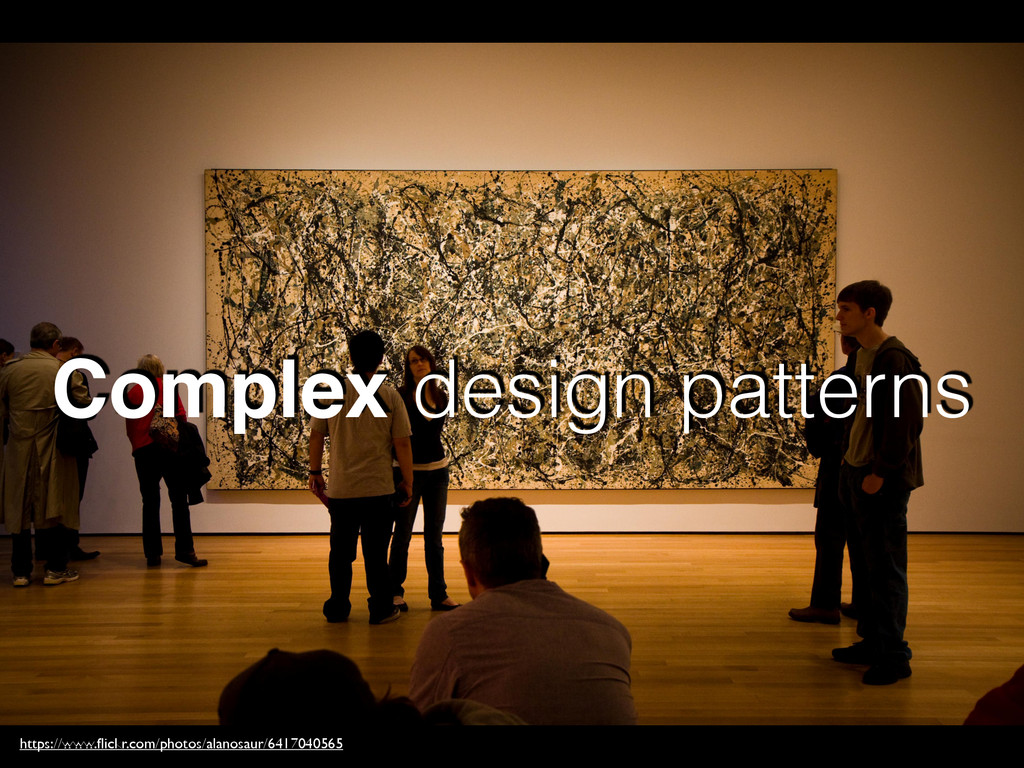 Complex design patterns https://www.flickr.com/p...