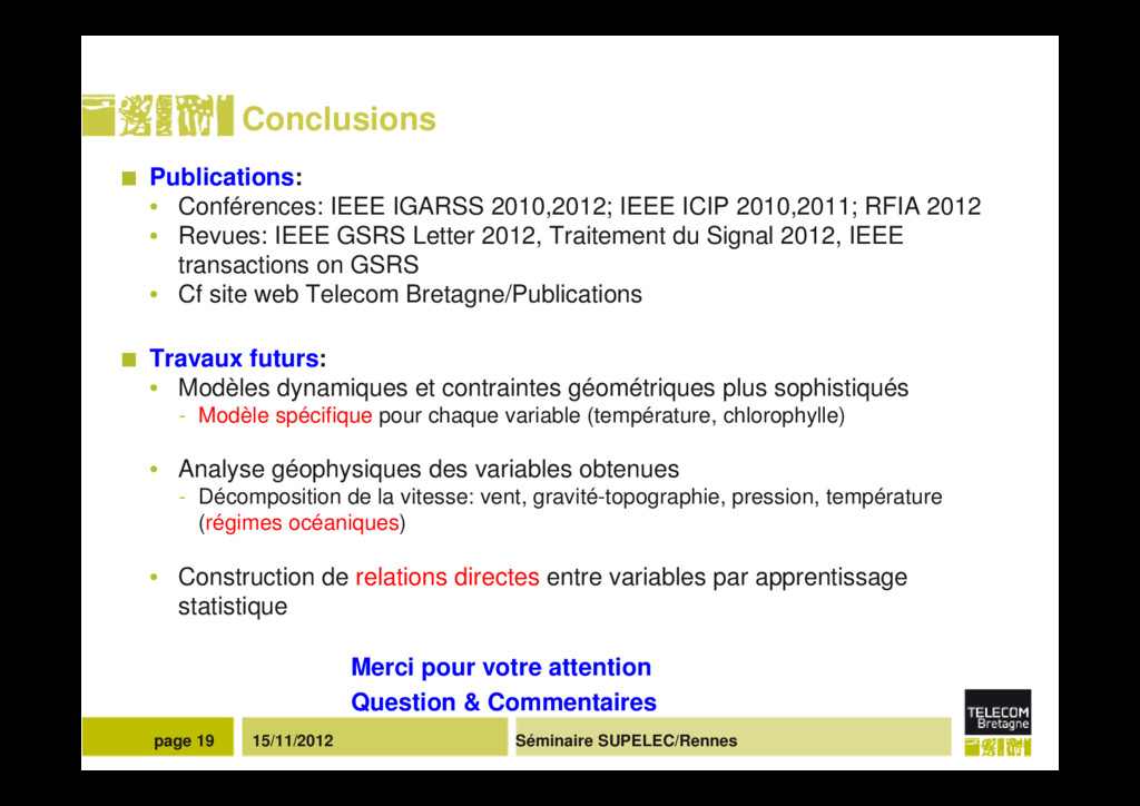 Séminaire SUPELEC/Rennes page 19 15/11/2012 Con...