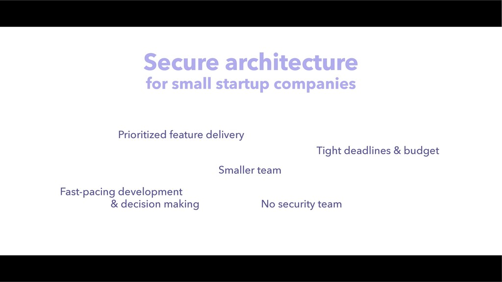 Secure architecture for small startup companies...