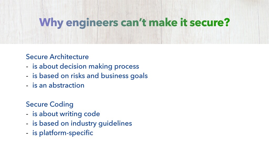 Secure Architecture - is about decision making ...