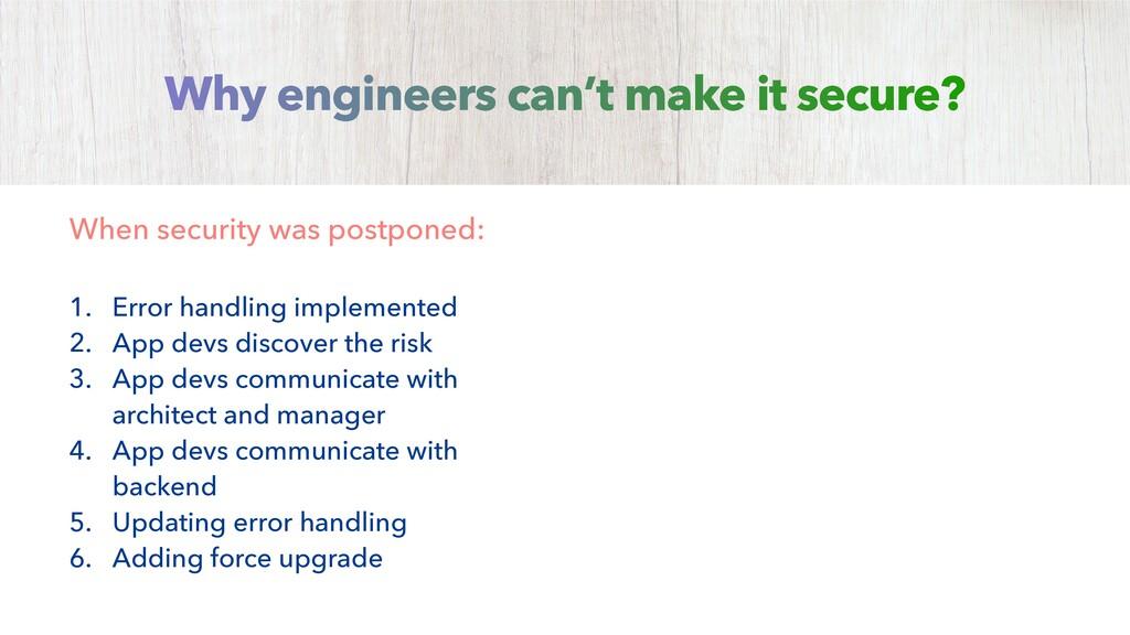 When security was postponed: 1. Error handling ...