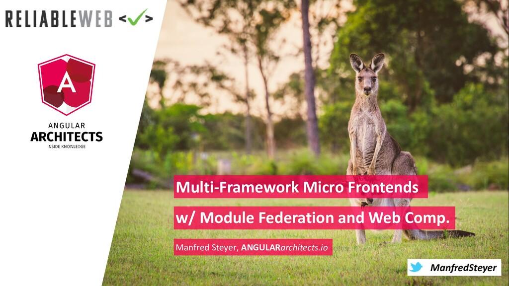 @ManfredSteyer ManfredSteyer Multi-Framework Mi...